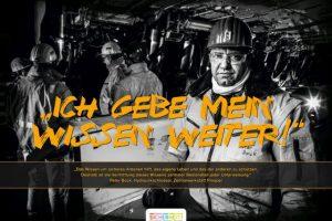 Die RAG betreibt bis Ende 2018 die beiden letzten Steinkohlebergwerke. Prävention von Arbeitsunfällen sind ganz wichtig.