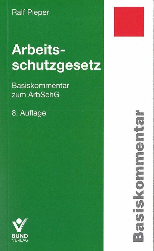 ArbSchG-8.-Auflage-Pieper.jpg